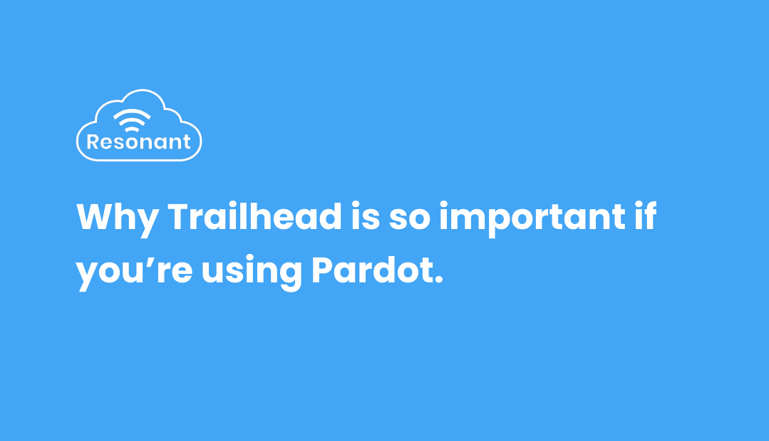 Power up your Pardot knowledge with Trailhead