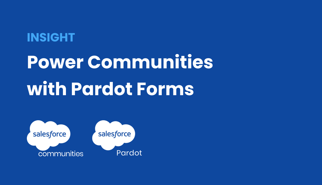 Did you know you can connect Pardot Forms to a Communities Page?