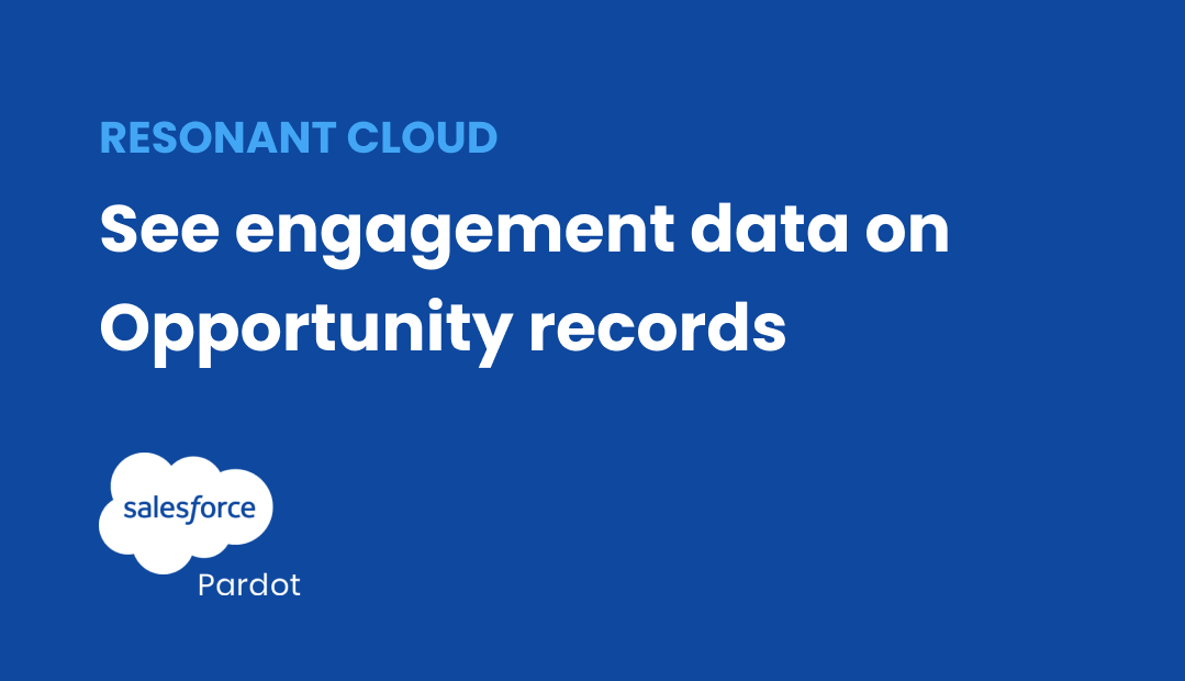 Engagement History Dashboards - Pardot - ResonantCl